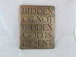 Bidden or not bidden Plaque Wall Hanging from Wild Goose Studio WBWG115.1