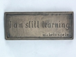 I am Still Learning Plaque Wall Hanging from Wild Goose Studio  WBWG330.1
